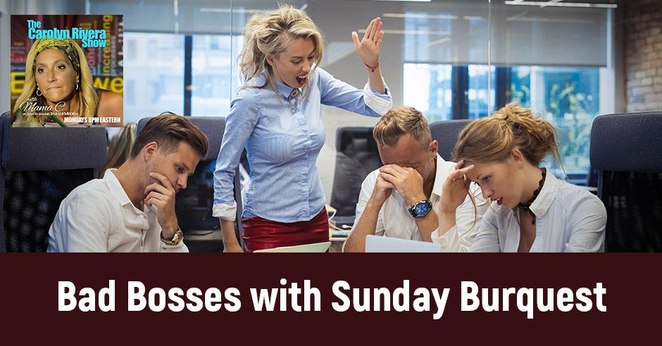 CRS 31 | Bad Bosses