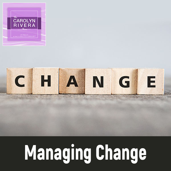 CRS 010 | Managing Change